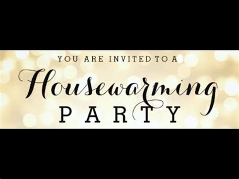 house warming music housewarming party youtube