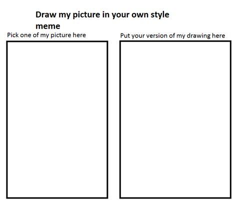 Draw This Again Meme Blank - blank meme by cmara on deviantart