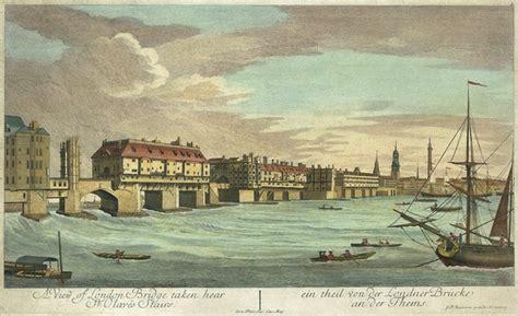 old boat london bridge a brief history of old london bridge