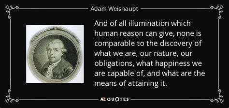 illuminati adam top 25 quotes by adam weishaupt a z quotes