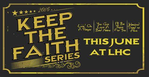 keep the faith series starts in june living church
