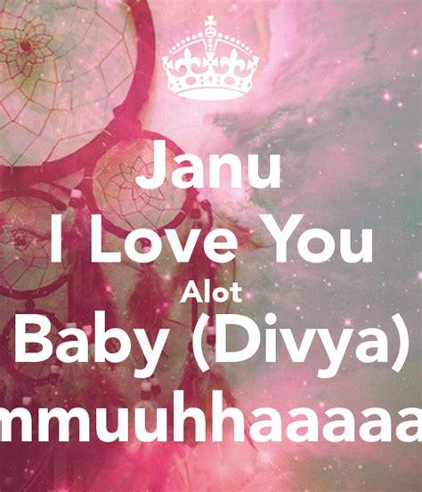 images of love janu janu i love you alot baby divya mmmuuhhaaaaa poster