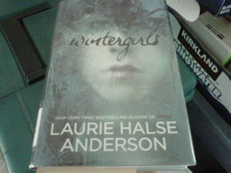 theme quotes from speak by laurie halse anderson winter girls laurie halse anderson quotes quotesgram