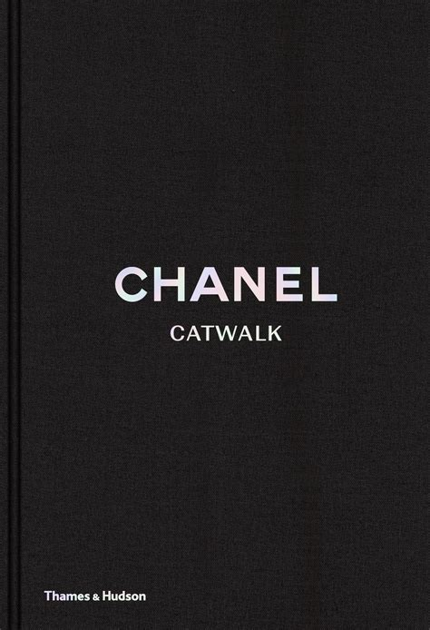 libro chanel catwalk the complete from pearls to street movement chanel catwalk book dreamingof net