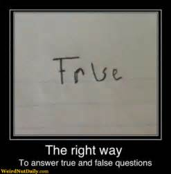 pictures weirdnutdaily how to answer true or