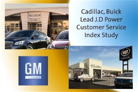 cadillac customer service cadillac buick lead j d power customer service index