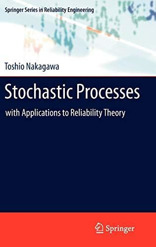 Stochastic Processes With Applications To Reliability
