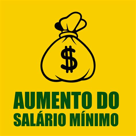 reajuste salrio mnimo 2016 novo valor do salario minimo aumento do sal 193 rio m 205 nimo 2018 reajuste 2018 novo valor