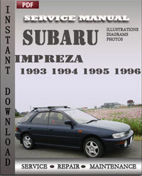old car repair manuals 1996 subaru legacy interior lighting subaru impreza service manual 1993 1994 1995 1996 online repairmanualspro