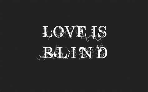 Is Blind by A Story About How Is Blind I Quotes