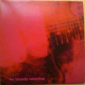 my bloody discogs my bloody loveless vinyl lp album at discogs