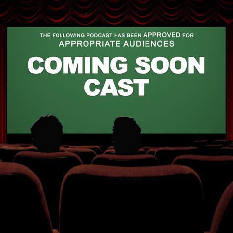 film baru coming soon coming soon cast