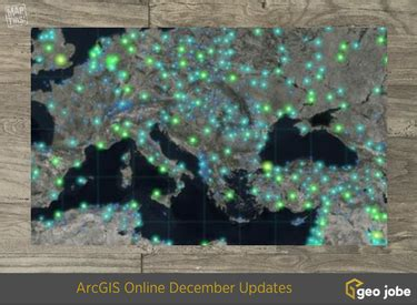 10 favorite new features in the arcgis online year end