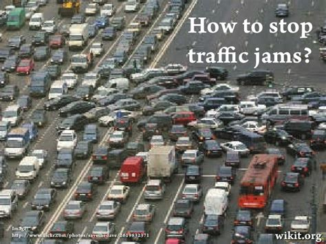 Traffic To Home by Wikit How To Stop Traffic Jam And Save The World