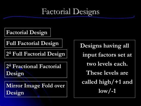 design expert fractional factorial ppt 2 k factorial central composite designs powerpoint