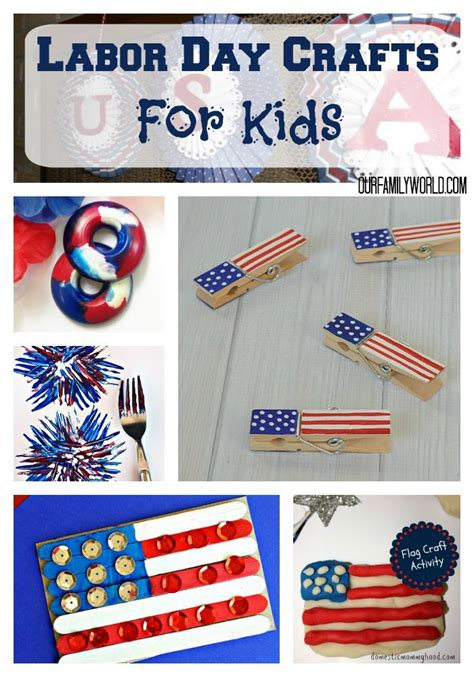 great labor day crafts for activities home and at home