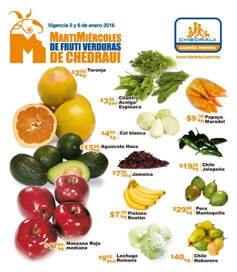 chedraui martes y miercoles de frutas y verduras 13 y 14 de enero chedraui martes y mi 233 rcoles de frutas y verduras 5 y 6 de
