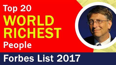 richest list in the world forbes multi billionaires list 2017