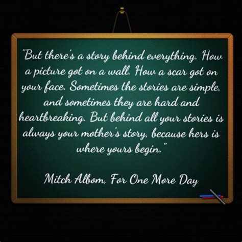 Mitch Albom For One More Day books direct but there s a story everything for