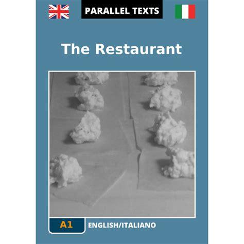 traduzione testo italiano inglese testo inglese italiano the restaurant a1
