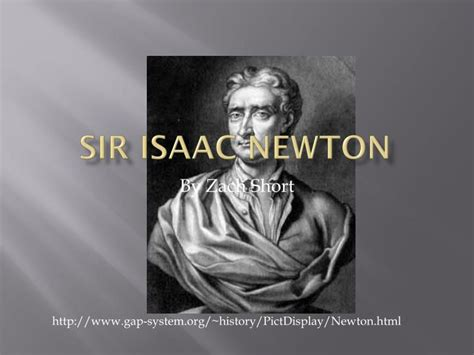 biography of isaac newton ppt ppt sir isaac newton powerpoint presentation id 2167814