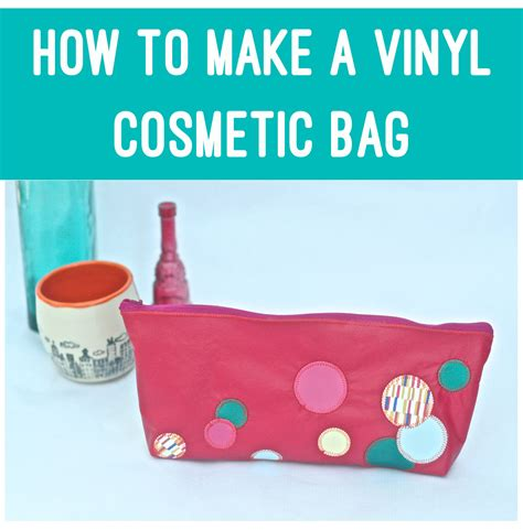 how to make craft for how to make a vinyl cosmetic bag sizzix giveaway dear