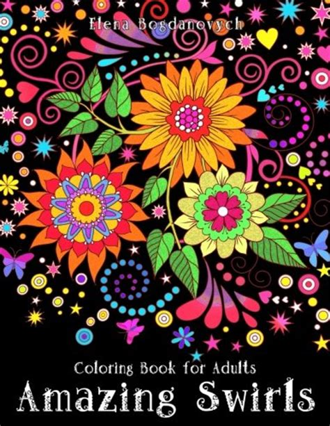 coloring book for adults amazing swirls awesome gifts for homeschooling to show you care