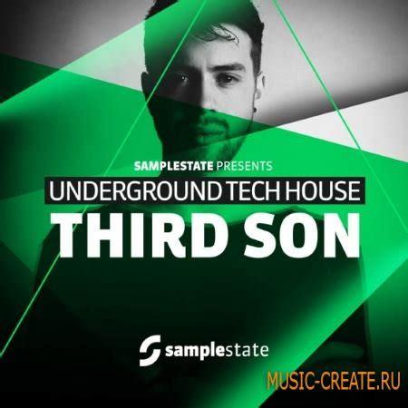 underground tech house music скачать slestate third son underground tech house multiformat