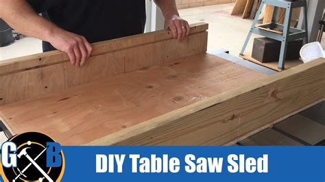 how to build a sled for table saw a simple table saw sled in an afternoon build