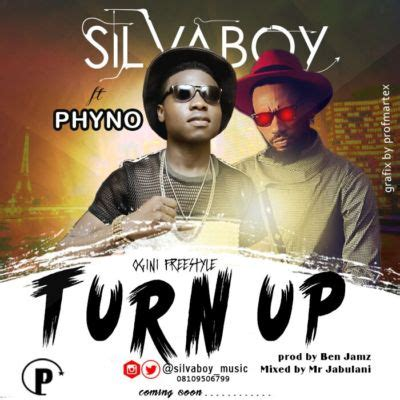 download mp3 truning back to you download mp3 silvaboy turn up ft phyno prod by ben