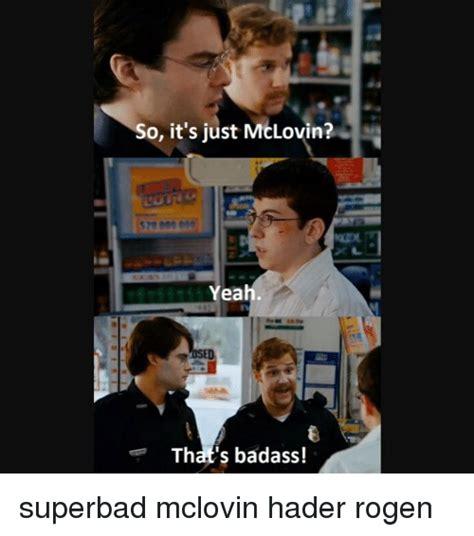 Superbad Meme - mclovin meme www pixshark com images galleries with a