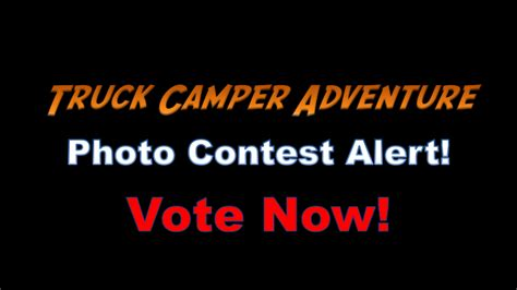competition 2015 vote vote now in the 2015 road truck cer photo contest