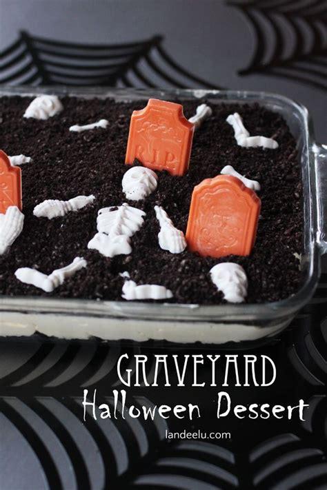 graveyard halloween dessert recipe halloween ideas