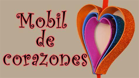imagenes de corazones en foami m 243 vil de corazones manualidades para todos youtube
