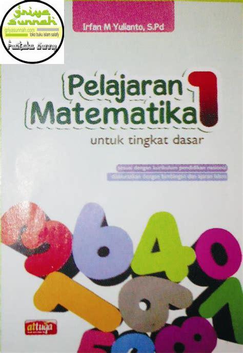 Pelajaran Menjahit Jilid 1 3 pelajaran matematika untuk tingkat dasar anak sd mi 1 2 3 4 5 6 griyasunnah net buku islam