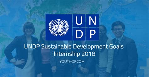Corporate Strategy Business Development Mba Intern Summer 2018 by Undp Sustainable Development Goals Internship 2018 In