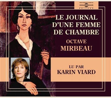 le journal d une femme de chambre edition books le journal d une femme de chambre octave mirbeau