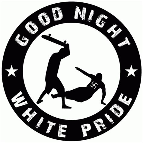 good night white pride images antifa und antira good night white pride skateboard