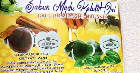 Sabun Muka Madu Kelulut Corat Coret Nusha 4 Jenis Sabun Madu Kelulut Yang