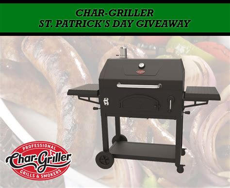 Grill Giveaway 2017 - char griller st patrick s day legacy grill giveaway familysavings
