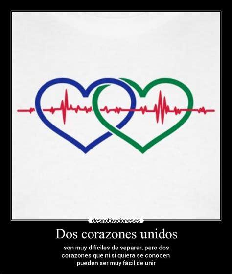 imagenes de 2 corazones unidos dos corazones unidos desmotivaciones