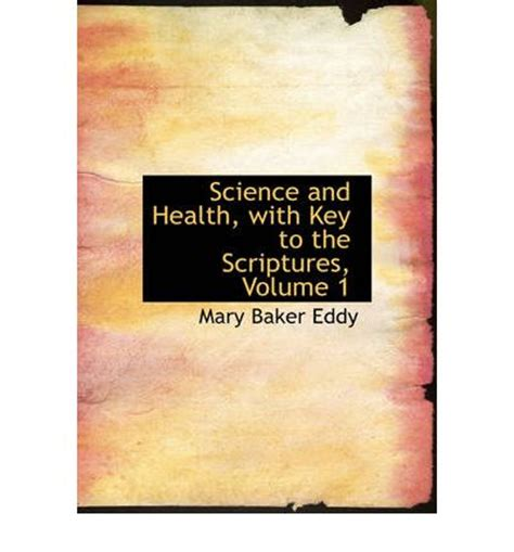 science and lust brainy volume 1 books science and health with key to the scriptures volume 1