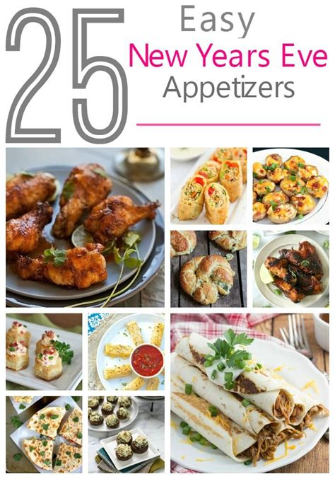 easy new year appetizer recipes 25 easy appetizers new year s new year s
