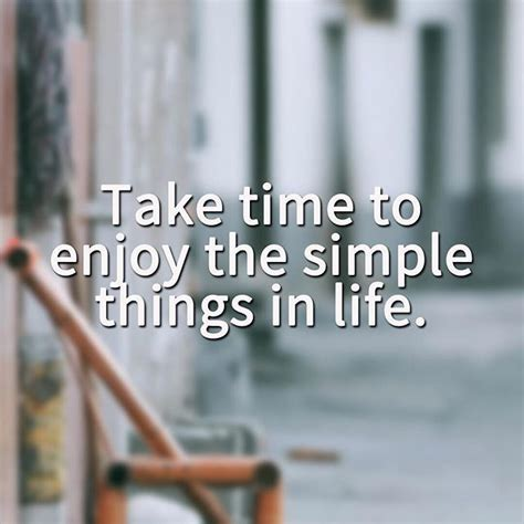 time  enjoy  simple   life pictures
