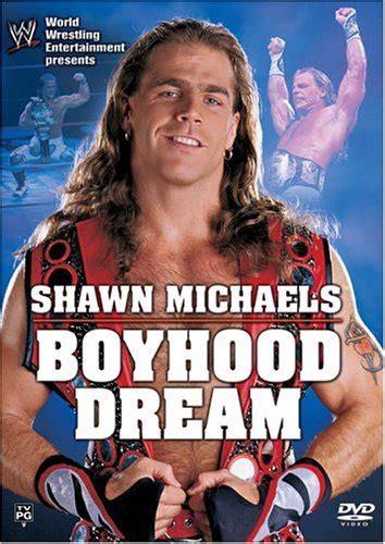 wwe shawn michaels boyhood dream dvd