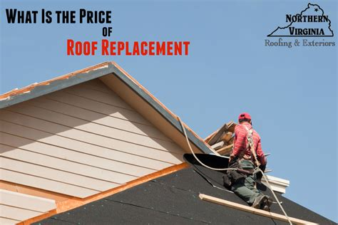 whats  roof replacement cost northern virginia roofing