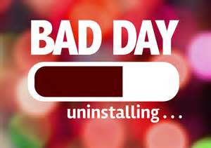 Bad Day 7 Ways To Make A Bad Day Better