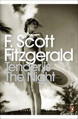 night penguin modern classics tender is the night by f scott fitzgerald sam taylor wood waterstones