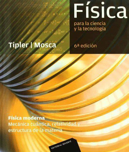 libro fsica para la ciencia f 237 sica para la ciencia y la tecnolog 237 a vol 3 f 237 sica