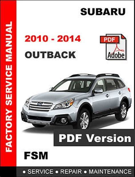 subaru outback 2010 2014 factory service repair workshop maintenance manual for sale